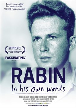 Rabin In His Own Words - A Biography of an Israeli Prime Minister